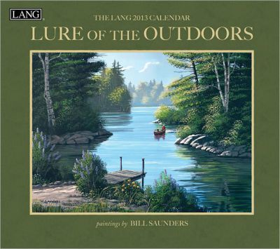 The Lang Lure of the Outdoors 2013 Calendar