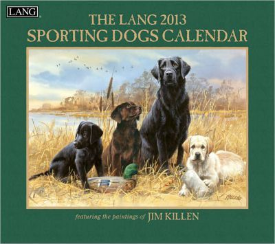 The Lang Sporting Dogs Calendar 2013