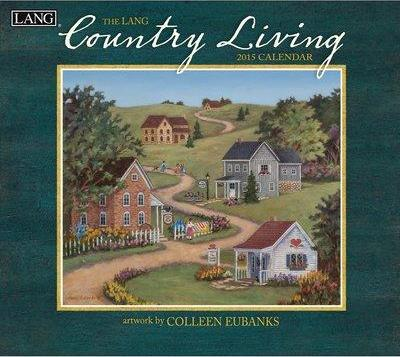 The Lang Country Living 2015 Calendar