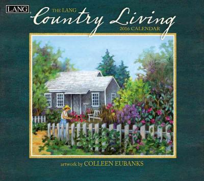 The Lang Country Living 2016 Calendar