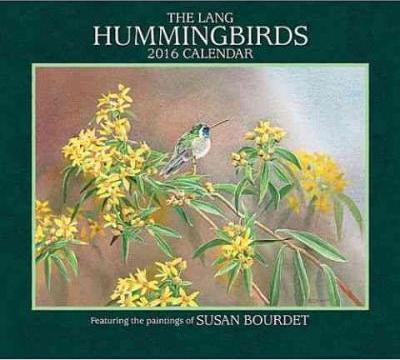 Hummingbirds 2016 Calendar