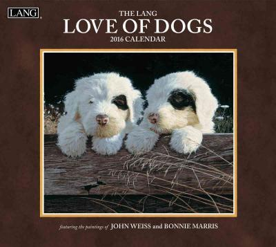 The Lang Love of Dogs 2016 Calendar