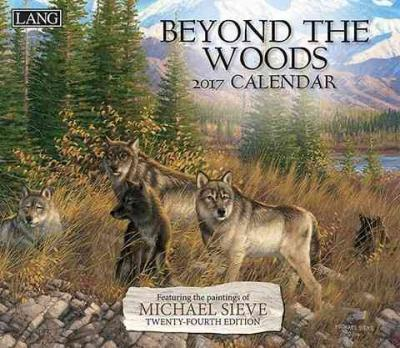 Cal 2017 Beyond the Woods 2017 Wall Calendar