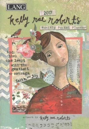 Kelly Rae Roberts 2017 Monthly Pocket Planner