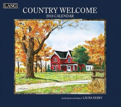 Country Welcome 2018 Wall Calendar