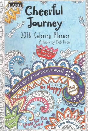 Cheerful Journey 2018 Coloring Planner