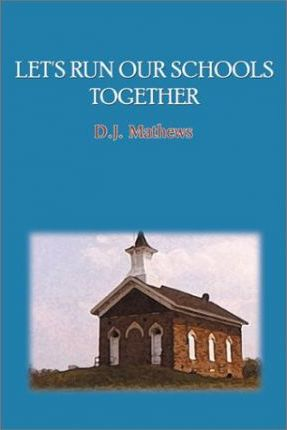 Let's Run Our Schools Together