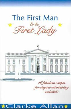 The First Man to Be First Lady