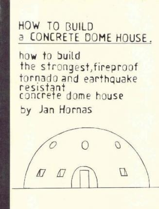 How to Build a Concrete Dome House