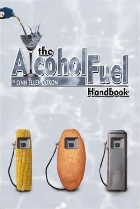 The Alcohol Fuel Handbook