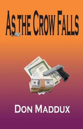 As the Crow Falls