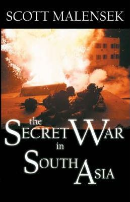 The Secret War in South Asia