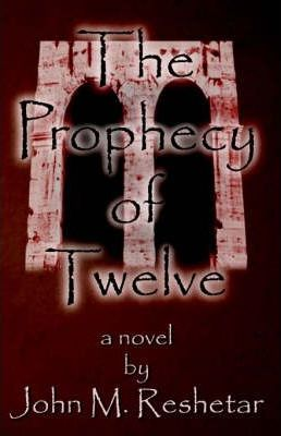 The Prophecy of Twelve