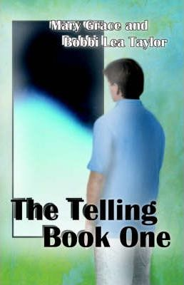 The Telling, Book One