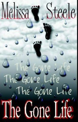 The Gone Life