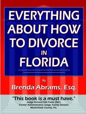 Everything About How to Divorce In Florida