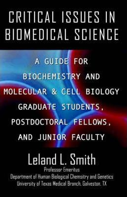 Critical Issues in Biomedical Science