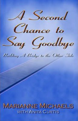 A Second Chance to Say Goodbye
