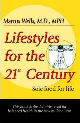Lifestyles for the 21st Century