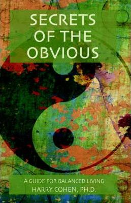 Secrets of the Obvious