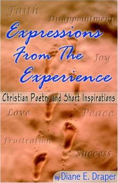 Expressions from the Experience (Christian Poetry and Short Inspirations)