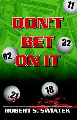 Don't Bet On It