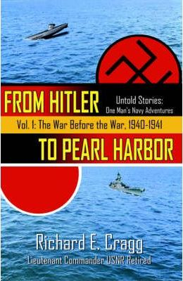 From Hitler to Pearl Harbor