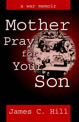 Mother Pray for Your Son