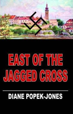 East of the Jagged Cross