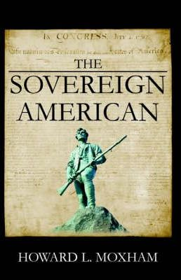 The Sovereign American