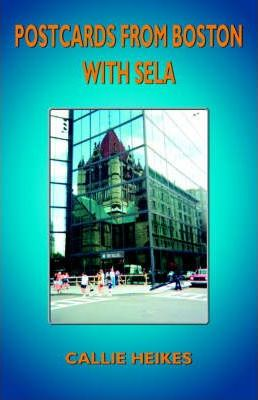 Postcards from Boston with Sela