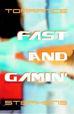 Fast and Gamin'
