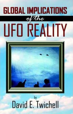Global Implications of the Ufo Reality