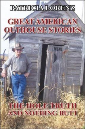 Great American Outhouse Stories