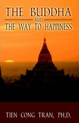 The Buddha and the Way to Happiness