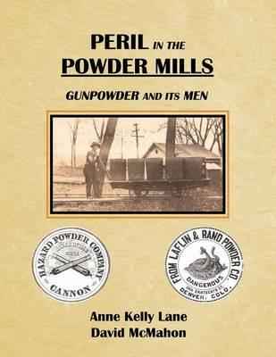Peril in the Powder Mills