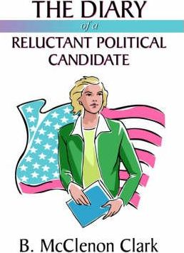 The Diary of a Reluctant Political Candidate