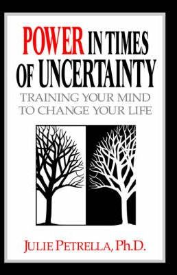 Power in Times of Uncertainty