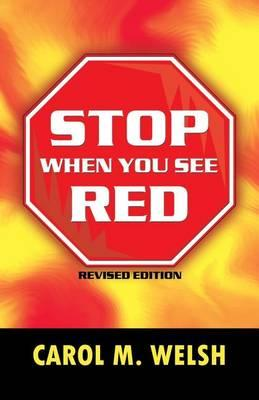 Stop When You See Red