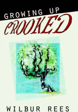Growing Up Crooked