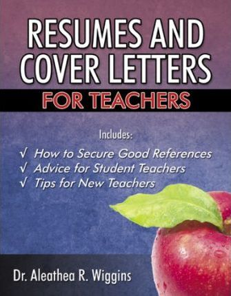 Resumes and Cover Letters for Teachers