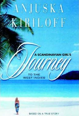 A Scandinavian Girl's Journey to the West Indies