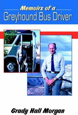 Memoirs of a Greyhound Bus Driver