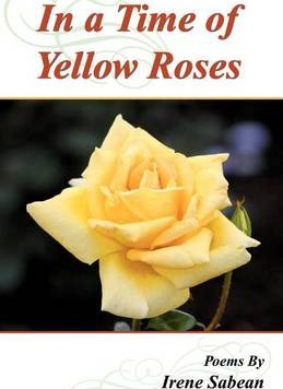 In a Time of Yellow Roses