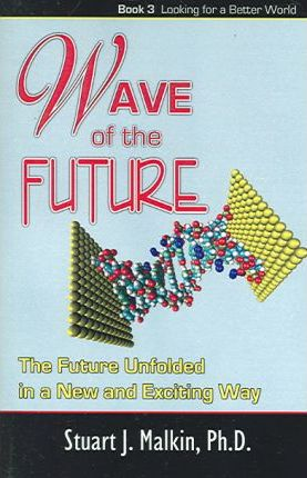 Wave of the Future