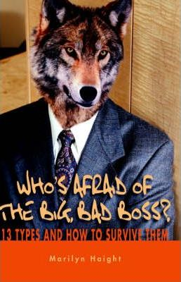 Who's Afraid of the Big Bad Boss