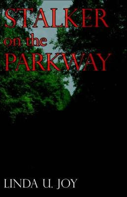Stalker on the Parkway