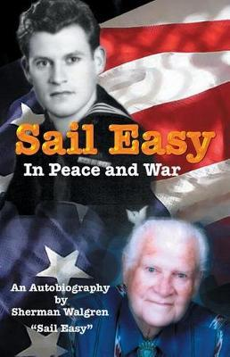 Sail Easy in Peace and War