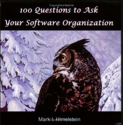 100 Questions to Ask Your Software Organization