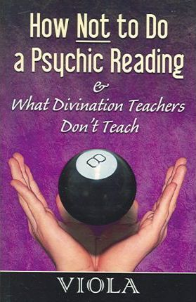 How Not to Do a Psychic Reading